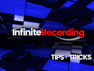 Infinite Recording - Tips + Tricks