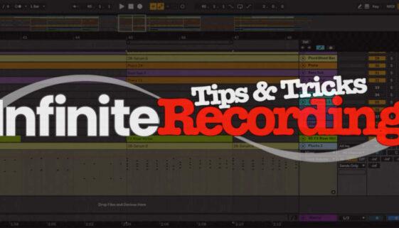 Infinite Recording Ableton TipsTricks-Thumbnail