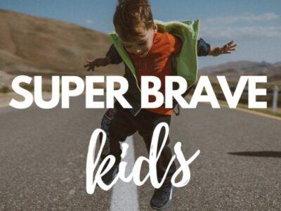 Super Brave Kids